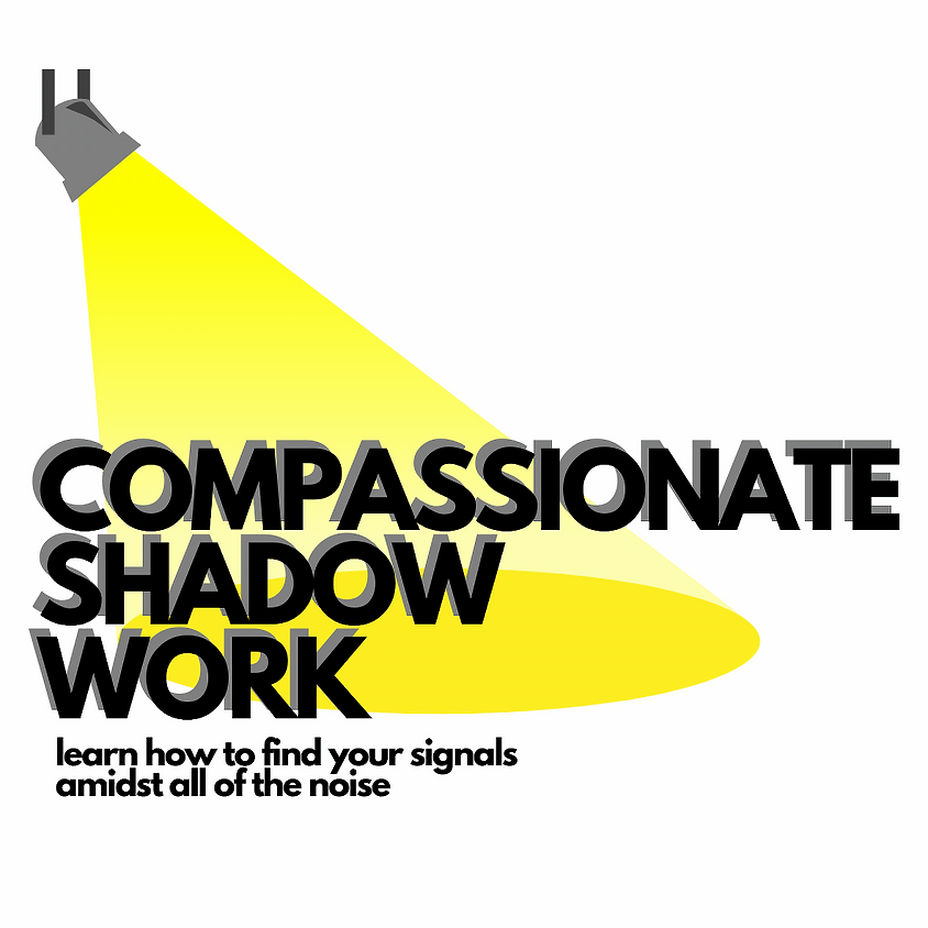 Compassionate Shadow Work - An Introduction