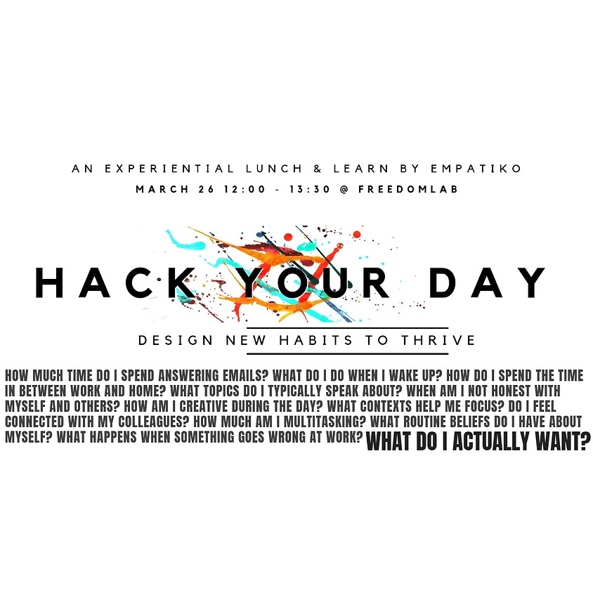 Hack your workday - habits to thrive