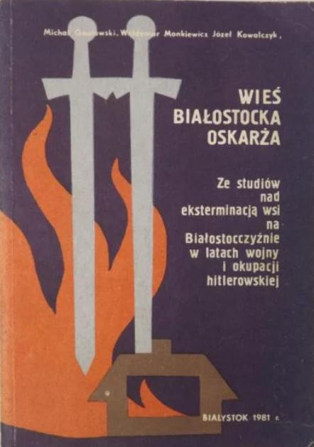 Wieś białostocka oskarża