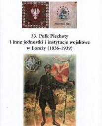 33. Pułk Piechoty i inne jednostki