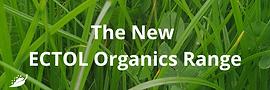 New ECTOL Organics Range (1).png