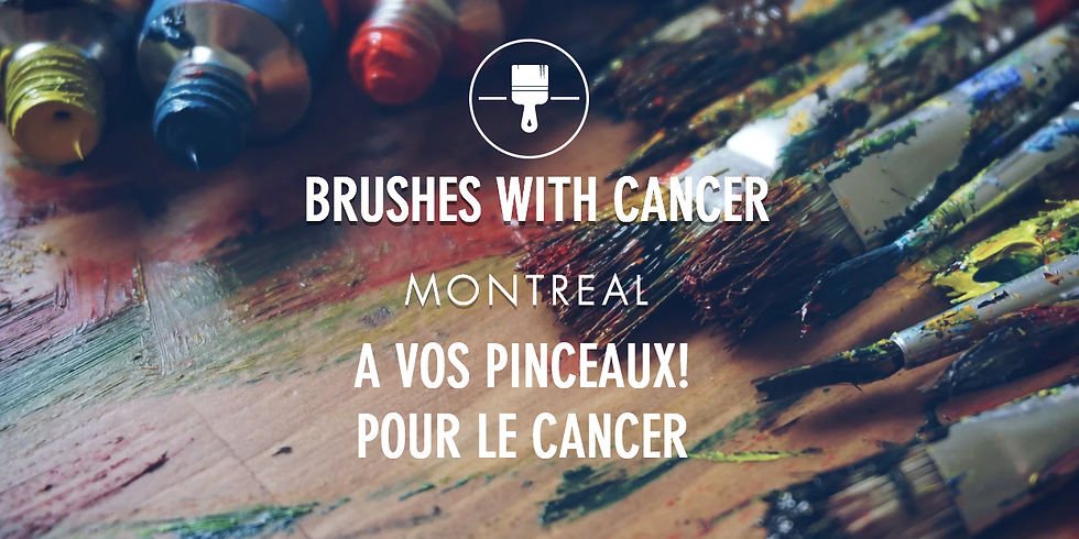 Brushes with Cancer Montreal Art Exhibit and Gala