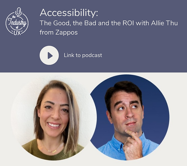 Accessibility: the good, the bad and the roi with allie thue from zappos podcast episode