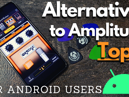 My Top 3 Apps to Replace Amplitube on Android