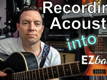Recording Acoustic Guitar into EZ Bass
