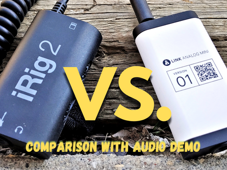 iRig 2 VS Link Analog Mini // Comparison