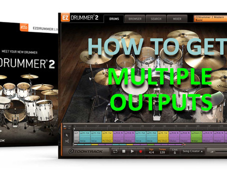 Program Realistic drums with EZ Drummer 2 and Mulitple Outputs