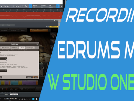 Recording E Drums with Midi and Studio One v4