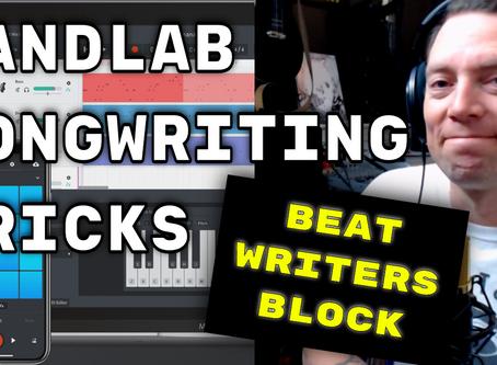 Bandlab Songwriting Tricks | Writers Block Hacks