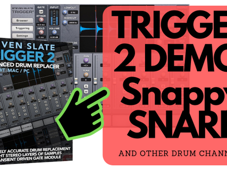Crack that Snare Using Trigger 2