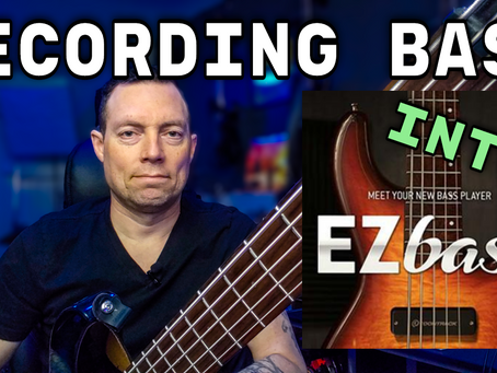 Recording Bass Guitar into EZ Bass