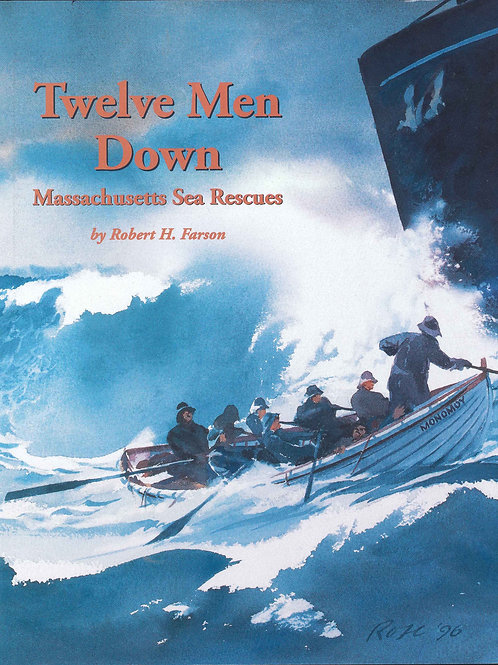 Twelve Men Down, Massachusetts Sea Rescues