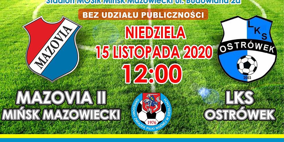 MKS Mazovia II Mińsk Maz. - LKS Ostrówek