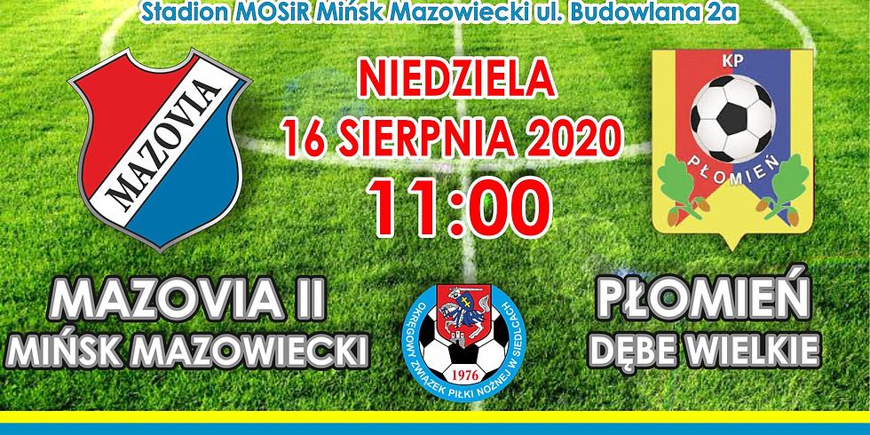 MKS Mazovia II - Płomień Dębe Wielkie