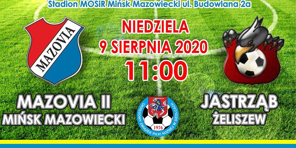 MKS Mazovia II Mińsk Maz. - Jastrząb Żeliszew