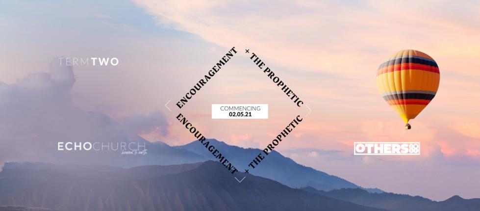 Copy of ENCOURAGEMENT + THE PROPHETIC.pn