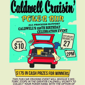 A wild lineup of events leads up to the 150th Celebration of Caldwell May 7th and 8th