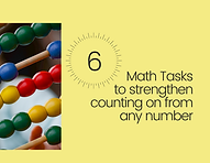 Math Tasks to strengthen counting on from any number