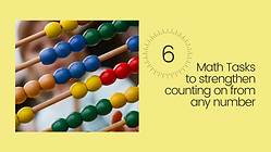 6 Math Tasks to Strengthen Counting On.p