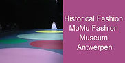Historical Fashion MoMu Fashion Museum A