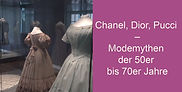 Chanel,_Dior,_Pucci_–_Modemythen_der_50e