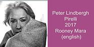 Peter Lindbergh Pirelli 2017 Rooney Mara