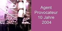 Agent Provocateur 10 Jahre 2004.jpg