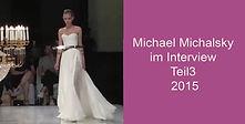 Michael Michalsky im Interview Teil3.jpg