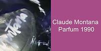 Claude Montana Parfum 1990.jpg