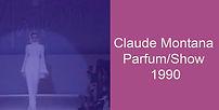 Claude Montana Parfum Show 1990.jpg