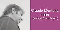 Claude_Montana_1999_francaisfranzösisch