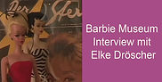 Barbie_Museum_Interview_mit_Elke_Drösche