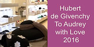 Hubert de Givenchy To Audrey with Love 2