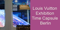 Louis Vuitton Exhibition Time Capsule Be