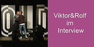 Viktor&Rolf im Interview.jpg