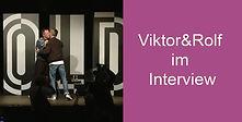 Viktor&Rolf im Interview.jpg