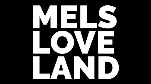 MELS LOVE LAND-2.png