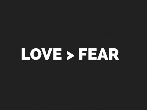 Love > Fear Sticker w/ Your Donation