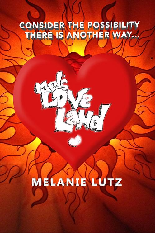 Mels Love Land Book Signed