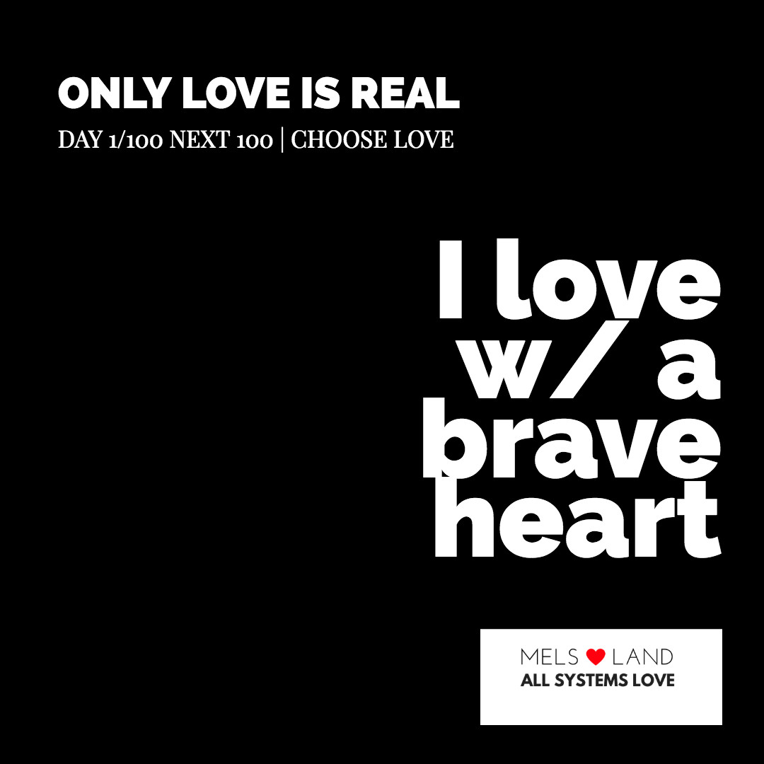 Test Choose Love love with a brave heart