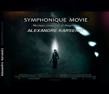 Album Symphonique Movie d'Alexandre KARSENTI