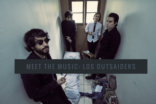 Meet the Music: Los Outsaiders