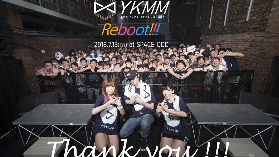 YKMM Reboot!!! THX!!!