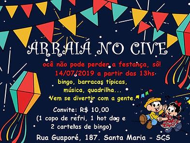 Flyer de divulgação do Arraiá no cive, com a data, o horário e o valor do convite (R$10,00).