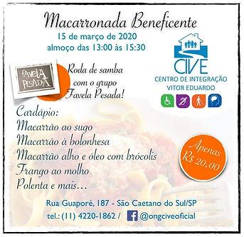 Flyer de divulgação da Macarronada, contendo o logo da ong, o cardápio, o valor da entrada que foi R$ 20,00, o dia e horário, e a banda convidada, chamada Favela Pesada.