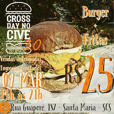 Flyer de divulgação do evento CrossDay, contendo uma imagem de hamburguer no fundo, a data, o horário e o valor do ingresso.