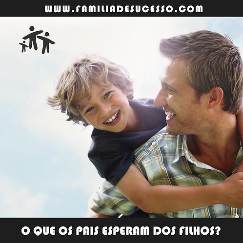 CD - O QUE OS PAIS ESPERAM DOS SEUS FILHOS