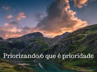 11 de Dezembro - Priorizando o que é prioridade