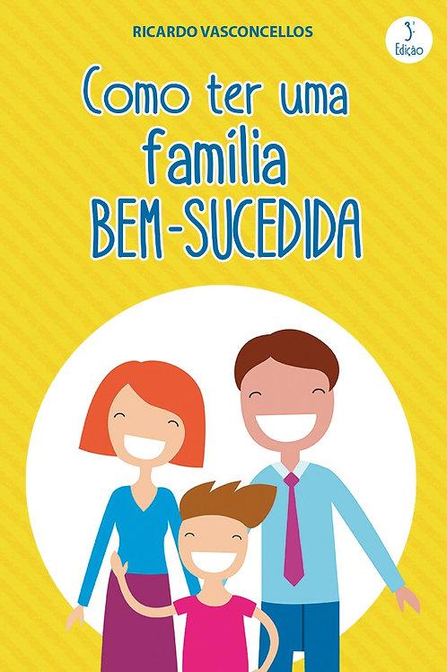 E-book - Como ter uma família bem sucedida
