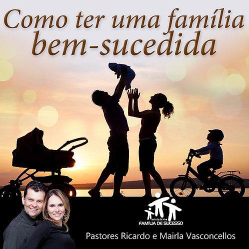 CD - COMO TER UMA FAMÍLIA BEM-SUCEDIDA